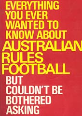 Everything You Ever Wanted To Know About AFL